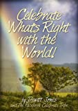img - for Celebrate What's Right with the World! book / textbook / text book