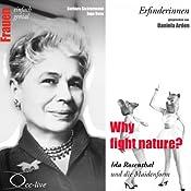 Why fight nature? Ida Rosenthal und die Maidenform (Frauen - einfach genial) | Barbara Sichtermann, Ingo Rose