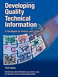 Developing Quality Technical Information: A Handbook for Writers and Editors: Amazon.it: Michelle Carey, Moira Mcfadden Lanyi, Deirdre Longo, Eric Radzinski, Shannon Rouiller: Libri in altre lingue