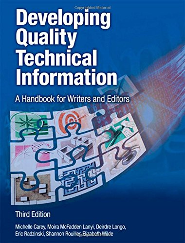 Developing Quality Technical Information: A Handbook for Writers and Editors (3rd Edition)