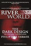 Philip Jose Farmer The Dark Design (Riverworld Saga)