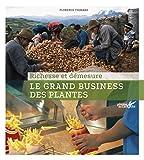 """Afficher """"Le Grand business des plantes"""""""