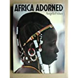 Africa Adornedby Angela Fisher
