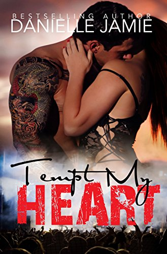 Book: Tempt My Heart - A Brittan McKenna Story by Danielle Jamie