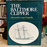img - for Baltimore Clipper: Its Origin and Development book / textbook / text book