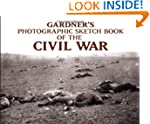 Photographic Sketch Book of the Civil...