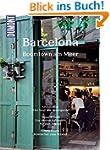DuMont BILDATLAS Barcelona: Die Sch�n...