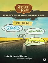 Josiah Road Leader's Guide, Called to Stand, Influence, and Lead
