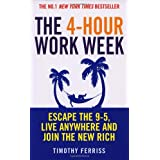 The 4-Hour Work Week: Escape the 9-5, Live Anywhere and Join the New Richby Timothy Ferriss