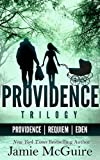The Providence Trilogy Bundle: Providence; Requiem; Eden