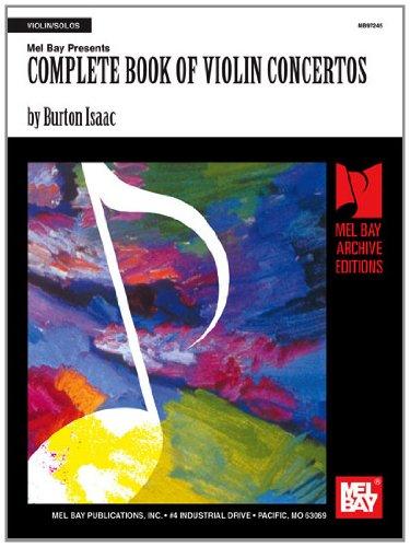 Mel Bay presents Complete Book of Violin Concertos (Archive Edition)