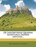 img - for De Inscriptione Quadam Aegyptiaca Taurini Inventa... (Latin Edition) book / textbook / text book