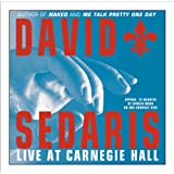 David Sedaris Live at Carnegie Hall ~ David Sedaris