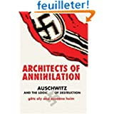 Architects of Annihilation : Auschwitz and the Logic of Destruction / Gotz Aly, Susanne Heim. Translated from...