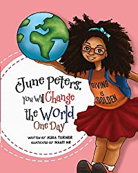 June Peters, You Will Change The World One Day by Alika Turner ebook deal