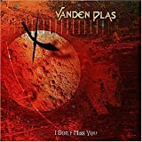 I Dont Miss You by Vanden Plas