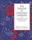 The Tapestry of Language Learning: The Individual in the Communicative Classroom (Methodology S)