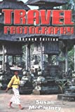 Travel Photography (Second Edition)