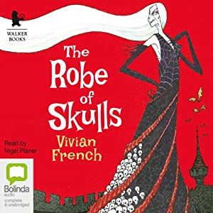 The Robe of Skulls | [Vivian French]