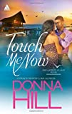 Touch Me Now (Arabesque) (0373534833) by Hill, Donna