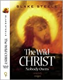 img - for The Wild Christ Nobody Owns (The Wild Christ Duology Book 1) book / textbook / text book