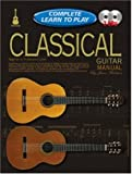 img - for Classical Guitar Manual: Complete Learn to Play Instructions with 2 CDs (Progressive: Complete Learn to Play Instructions) by Waldron, Jason (2003) Perfect Paperback book / textbook / text book