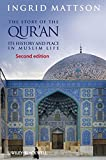 img - for The Story of the Qur'an: Its History and Place in Muslim Life book / textbook / text book