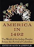 America in 1492 (Turtleback School & Library Binding Edition) (1417633824) by Josephy, Alvin M.