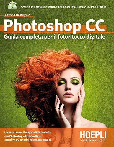 Photoshop CC Guida completa al fotoritocco digitale PDF