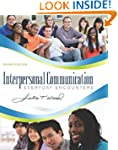Interpersonal Communication: Everyday...