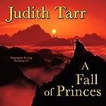 A Fall of Princes | Judith Tarr