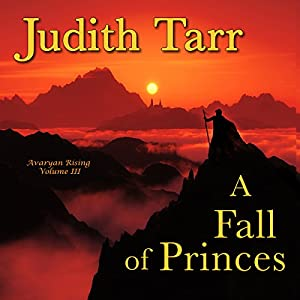 A Fall of Princes | [Judith Tarr]