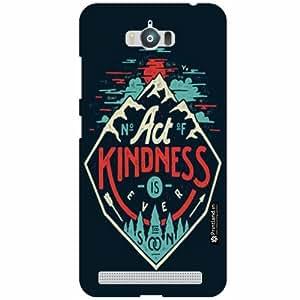 Asus Zenfone Max ZC550KL Back Cover - Act Kindness Designer Cases