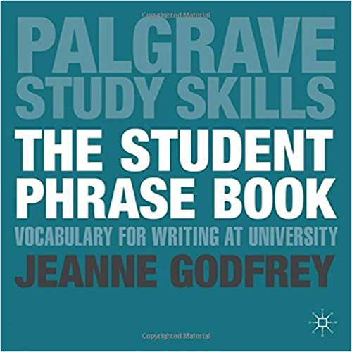 Image: Cover of The Student Phrase Book: Vocabulary for Writing at University (Palgrave Study Skills)