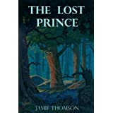 The Lost Prince: Tales of the Fabled Landsby Jamie Thomson