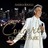 Concerto: One Night In Central Park Andrea Bocelli