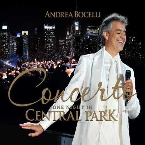 Andrea Bocelli - Concerto, One Night in Central Park - Zortam Music