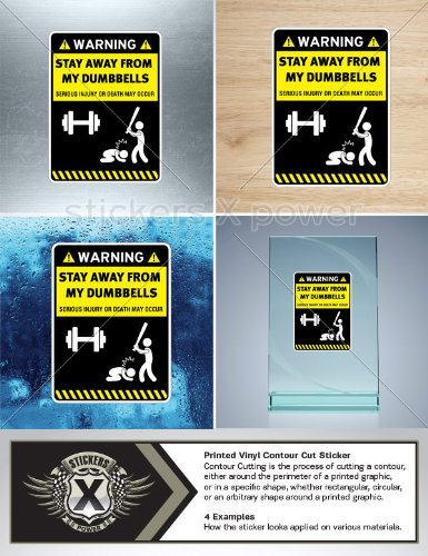Humor decal sticker danger warning stay away from my dumbbells car window wall art decor doors helmet roommates motorcycle note book garage size 4 x 3