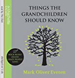 Mark Oliver Everett Things The Grandchildren Should Know