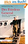 Des Friedens General: Manfred Eisele...