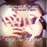 Keep The Beats!Girls Dead Monster�ɂ��