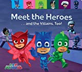 Meet-the-Heroes----and-the-Villains-Too-PJ-Masks
