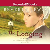 The Longing: The Courtship of Nellie Fisher, Book 3 | Beverly Lewis
