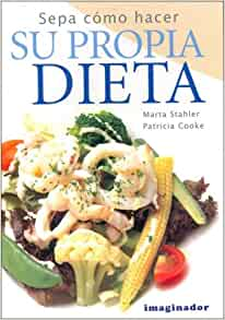 Sepa Como Hacer Su Propia Dieta / Know How to Do Your Own Diet