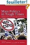 Mass Politics in Tough Times: Opinion...