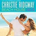Beach House No. 9 Audiobook by Christie Ridgway Narrated by Katie McAble