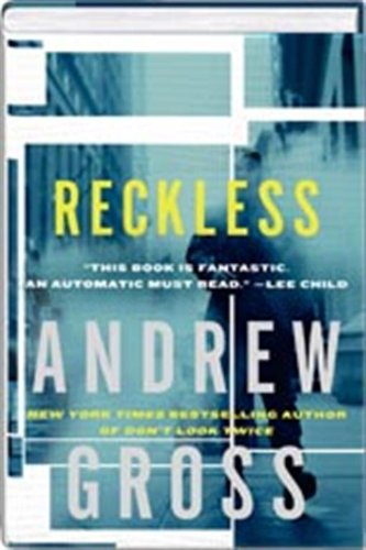 Reckless, Andrew Gross