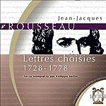 Lettres choisies - 1728-1778 | Jean-Jacques Rousseau