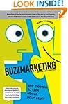 Buzzmarketing: Get People to Talk Abo...