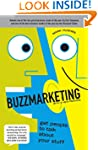Buzzmarketing: Get People to Talk Abo...